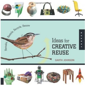1000 Ideas for Creative Reuse Book Cover